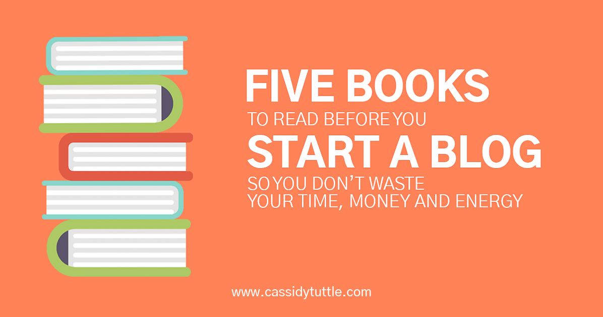 5 books every new blogger needs to read to save time money and energy