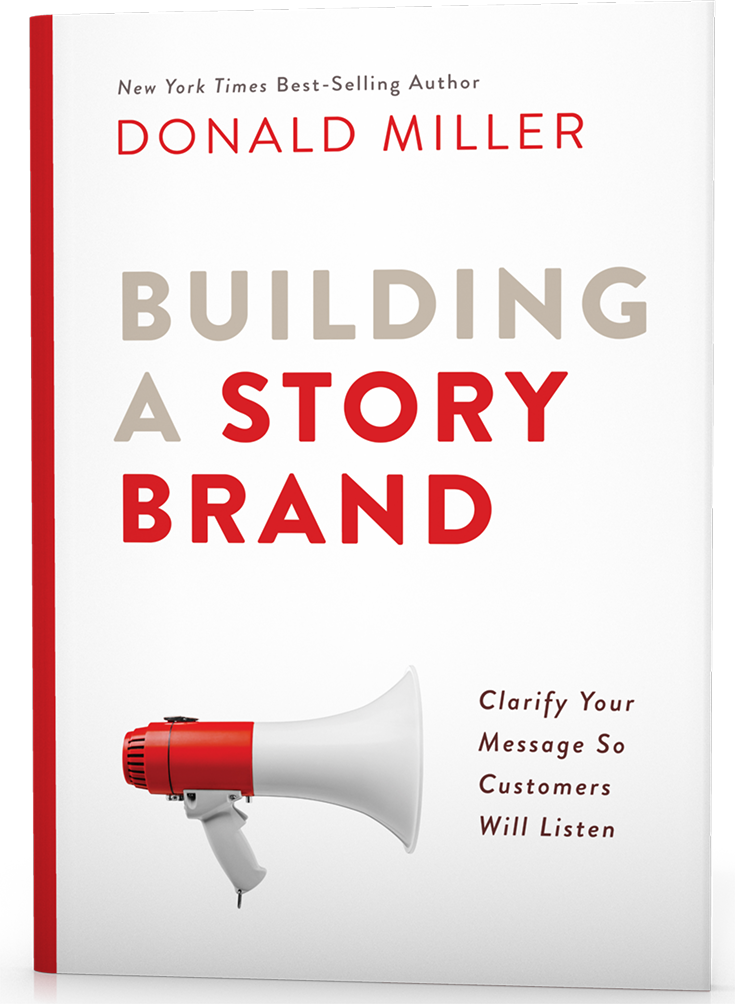 Building a Story Brand by Donald Miller -- Blogging Books