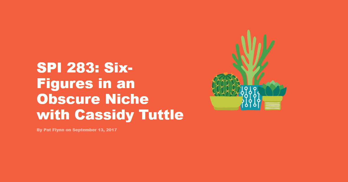 pat flynn interview with cassidy tuttle of succulents and sunshine